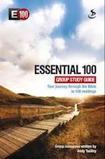 Essential 100: Group Study Guide (E100)