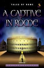 captive in Rome