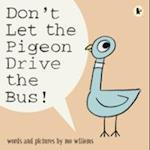 Don't Let the Pigeon Drive the Bus af Mo Willems