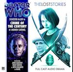 Crime of the Century (Doctor Who: The Lost Stories, nr. 2)