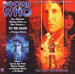 To the Death (Doctor Who: The New Eighth Doctor Adventures, nr. 4)