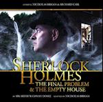 The Final Problem/the Empty House (Sherlock Holmes, nr. 2)