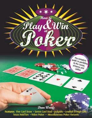 Bog, hardback How to Play and Win at Poker af Dave Woods