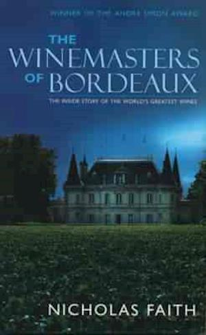 Bog, paperback Winemasters of Bordeaux af Nicholas Faith