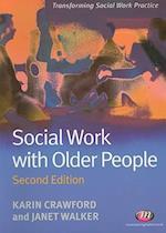 Social Work with Older People (Transforming Social Work Practice Series)