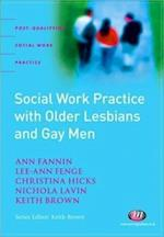 Social Work Practice with Older Lesbians and Gay Men