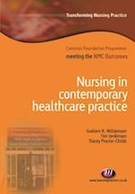 Nursing in Contemporary Healthcare Practice (Transforming Nursing Practice Common Foundation Programme)