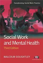 Social Work and Mental Health (Transforming Social Work Practice)
