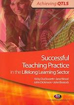 Successful Teaching Practice in the Lifelong Learning Sector af Vicky Duckworth, John Dickinson, John Bostock