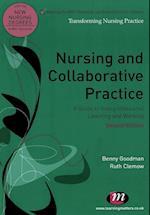 Nursing and Collaborative Practice (Transforming Nursing Practice Series)