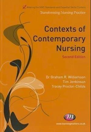 Contexts of Contemporary Nursing