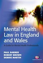 Mental Health Law in England and Wales (Mental Health in Practice)