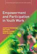 Empowerment and Participation in Youth Work (Empowering Youth and Community Work PracticeyLM Series)