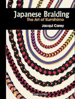 Japanese Braiding (Beginners Guide to Needlecrafts)