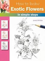 How to Draw: Exotic Flowers (How to Draw)