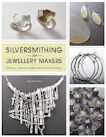 Silversmithing for Jewellery Makers