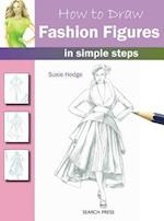 How to Draw Fashion Figures (How to Draw)