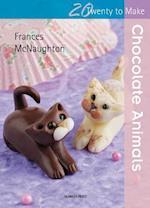 Twenty to Make: Chocolate Animals (Twenty to Make)