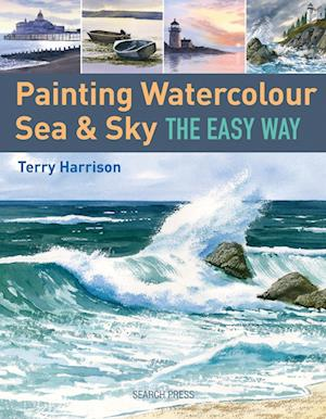 Bog, paperback Painting Watercolour Sea & Sky the Easy Way af Terry Harrison