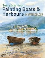 Painting Boats & Harbours in Watercolour af Terry Harrison