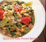 Simple Suppers (Quick & Easy, Proven Recipes)