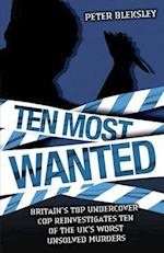 Ten Most Wanted af Peter Bleksley
