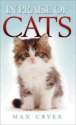 In Praise of Cats (In Praise Of)