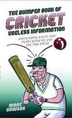 The Bumper Book of Cricket Useless Information