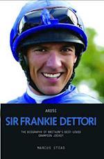 Arise Sir Frankie Dettori