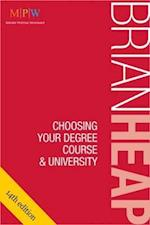 Choosing Your Degree Course & University af Brian Heap