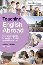 Teaching English Abroad (TEACHING ENGLISH ABROAD)