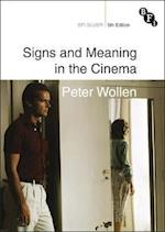 Signs and Meaning in the Cinema (BFI Silver)
