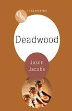 Deadwood (Bfi TV Classics)