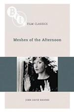 Meshes of the Afternoon (Bfi Film Classics)