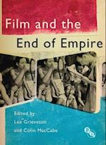 Film and the End of Empire (Cultural Histories of Cinema)