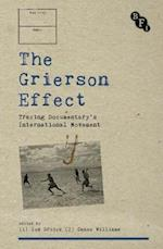 The Grierson Effect (Cultural Histories of Cinema)