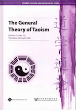 The General Theory of Taoism (Chi Culture and Philosophy)