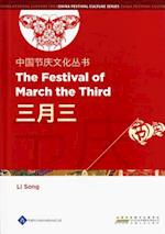 Chinese Festival Culture Series-The Festival of March the Third
