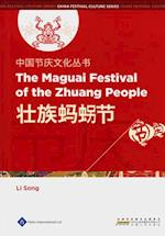 Chinese Festival Culture Series-The Maguai Festival of the Zhuang People