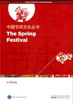 Chinese Festival Culture Series - The Spring Festival (Chinese Festival Culture Series)