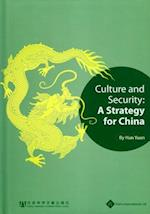 Culture and Security: A Strategy for China
