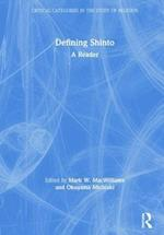 Defining Shinto (Critical Categories in the Study of Religion)