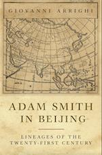 Adam Smith in Beijing af Giovanni Arrighi