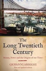 The Long Twentieth Century af Giovanni Arrighi