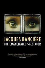 The Emancipated Spectator af Gregory Elliott, Jacques Ranciere