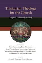 Trinitarian Theology for the Church