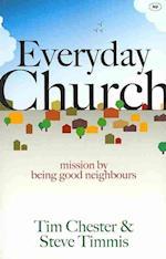 Everyday Church af Steve Timmis, Tim Chester