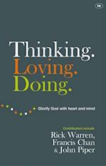 Thinking. Loving. Doing. af Francis Chan, John Piper, Rick Warren