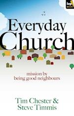 Everyday Church af Steve Timmis, Tim Chester