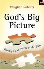 God's Big Picture af Vaughan Roberts
